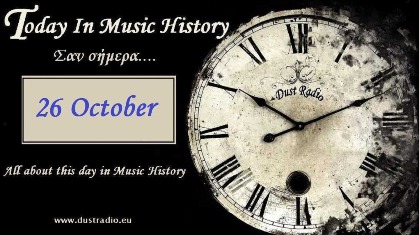 Today in Music History - 26 October